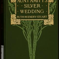 Aunt Amity's silver wedding and other stories