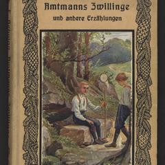 Amtmanns Zwillinge und andere Erzählungen
