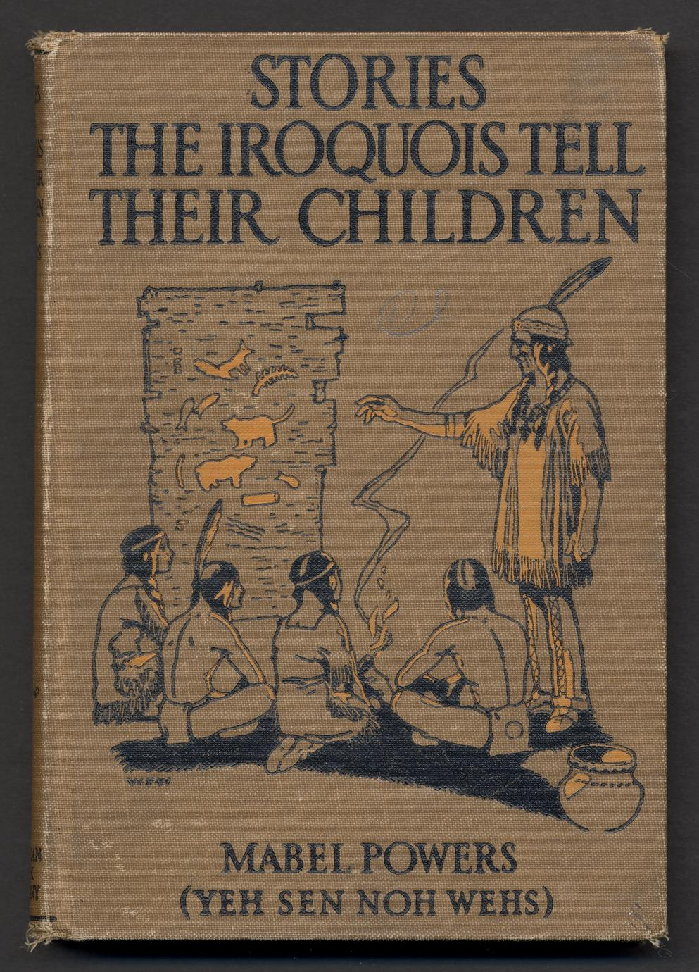 Stories the Iroquois tell their children (1 of 4)