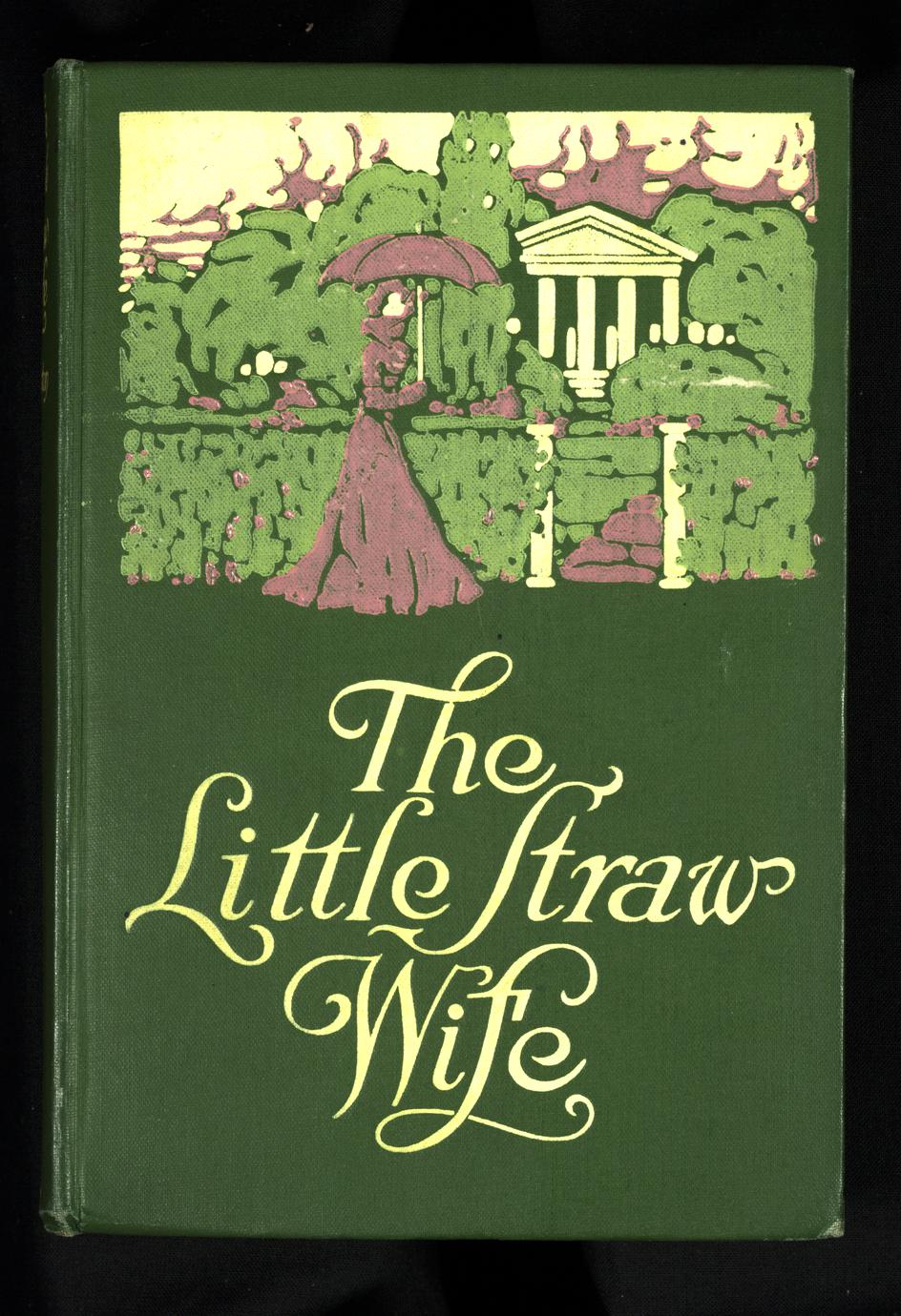 The little straw wife (1 of 2)