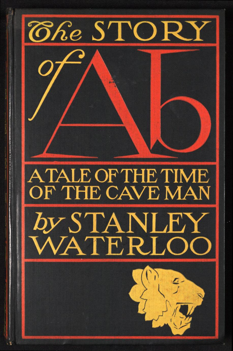 The story of Ab : a tale of the time of the cave man (1 of 2)