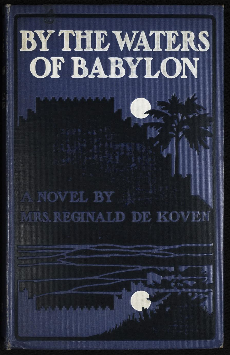 By the waters of Babylon (1 of 2)