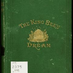 The king bee's dream : a metrical address delivered before the Druid City Literary Club of the city of Tuskaloosa, Alabama