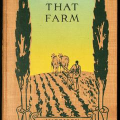That farm : recounting the adventures of a dry-goods merchant who went back to the land