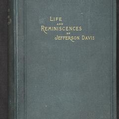 Life and reminiscences of Jefferson Davis