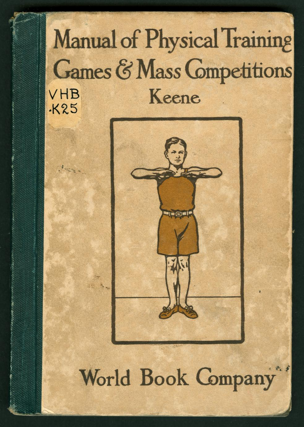 Manual of physical training, games and mass competitions (1 of 2)
