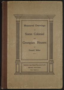 Measured drawings of some colonial and Georgian houses