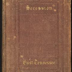 Secession ; or, Prose in rhyme ; and East Tenessee : a poem