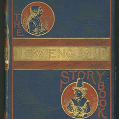 The New England story-book : stories by famous New England authors