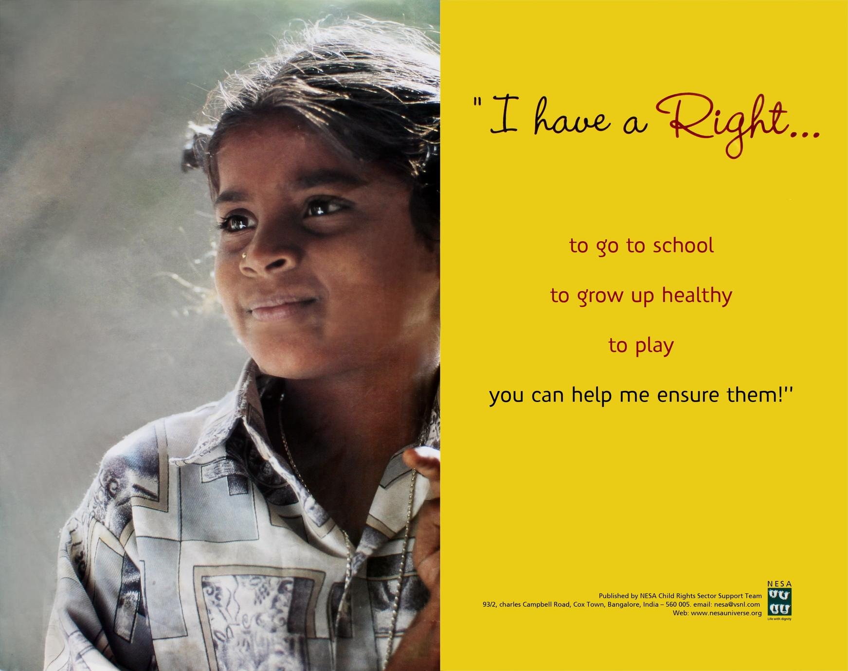 I have a right to go school, to grow up healthy, to play. You can help me ensure them!