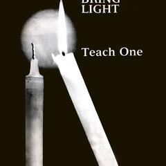 Bring light, teach one