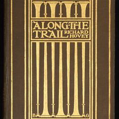 Along the trail : a book of lyrics