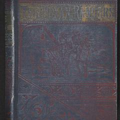 The scouting expeditions of McCulloch's Texas rangers ; or, The summer and fall campaign of the army of the United States in Mexico, 1846