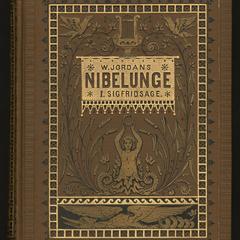 Wilhelm Jordan's Nibelunge, Erstes Lied : Sigfridsage