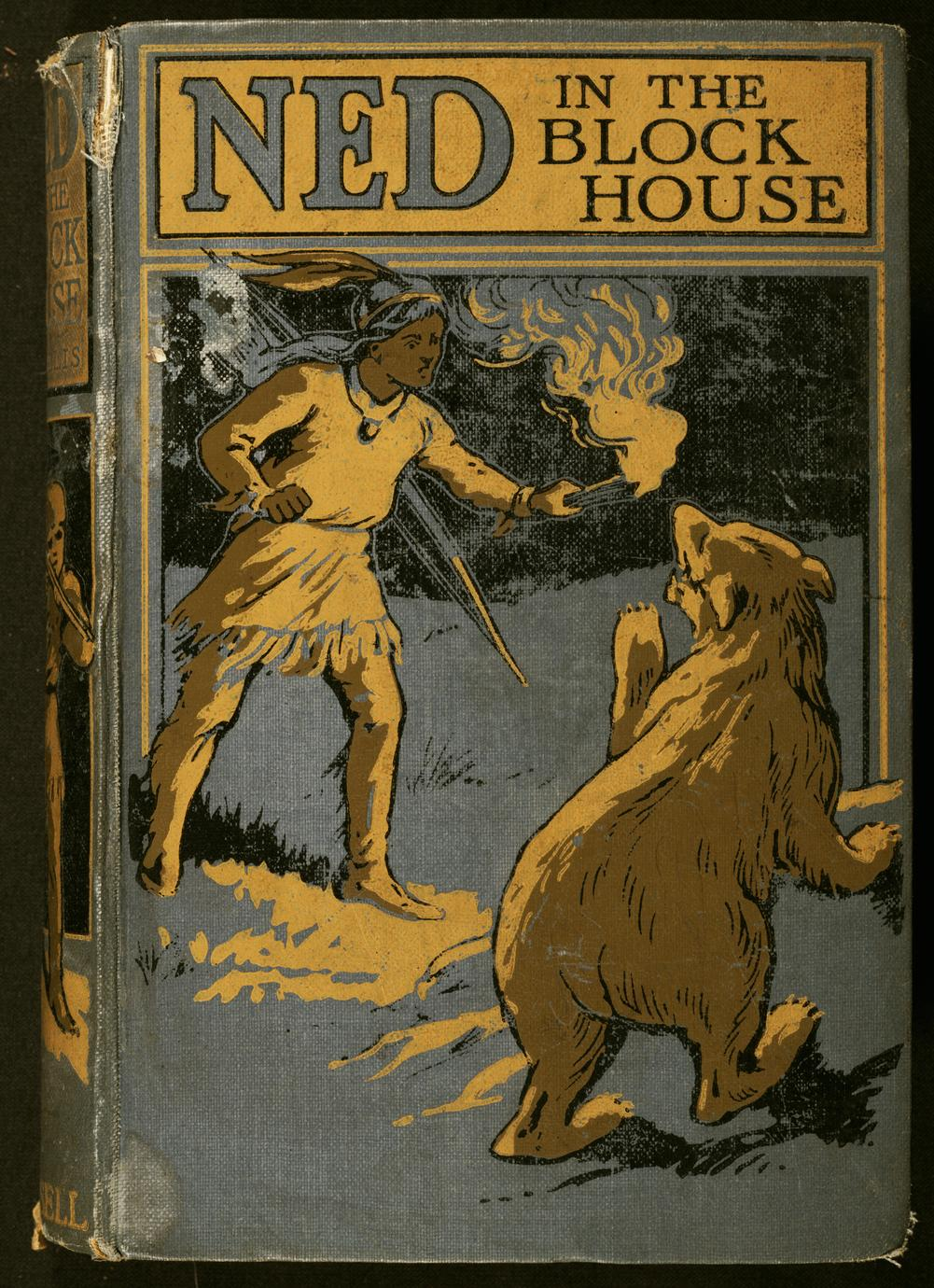 Ned in the block-house : a tale of early days in the West (1 of 2)