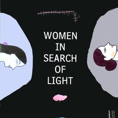Women in search of light