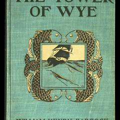 The tower of Wye : a romance