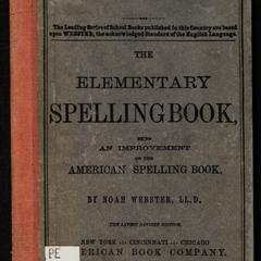 The elementary spelling book : being an improvement on the American spelling book