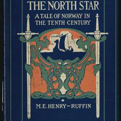 The north star : a tale of Norway in the tenth century
