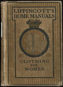 Clothing for women : selection, design, construction; a practical manual for school and home