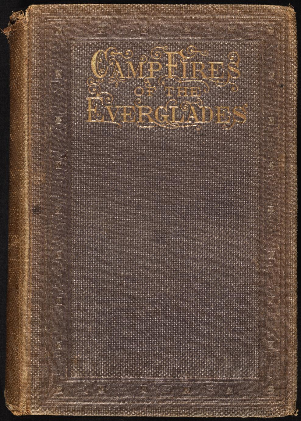 Wild sports in the South ; or, The camp-fires of the Everglades (1 of 2)