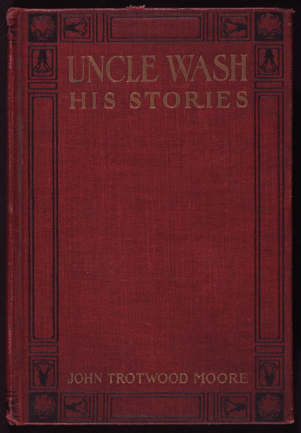 Uncle Wash : his stories (1 of 2)