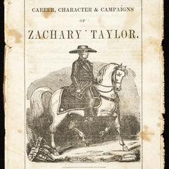 A brief review of the career, character, and campaigns of Zachary Taylor