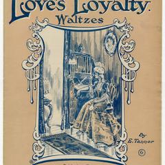 Love's loyalty