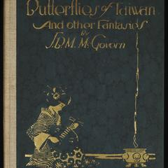 The butterflies of Taiwan : and other fantasies