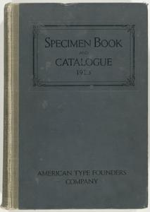 Specimen book and catalogue, 1923 : dedicated to the typographic art