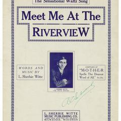 Meet me at the Riverview