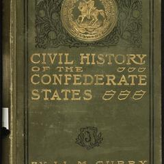 Civil history of the government of the Confederate States : with some personal reminiscences