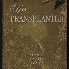 The transplanted : a story of Dixie before the war
