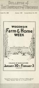 Wisconsin Farm & Home Week : College of Agriculture, Madison, January 30-February 3 [1939]