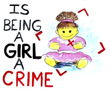 Is being a girl a crime?