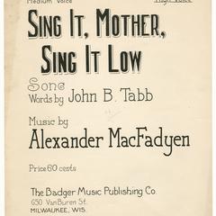Sing it, Mother, sing it low