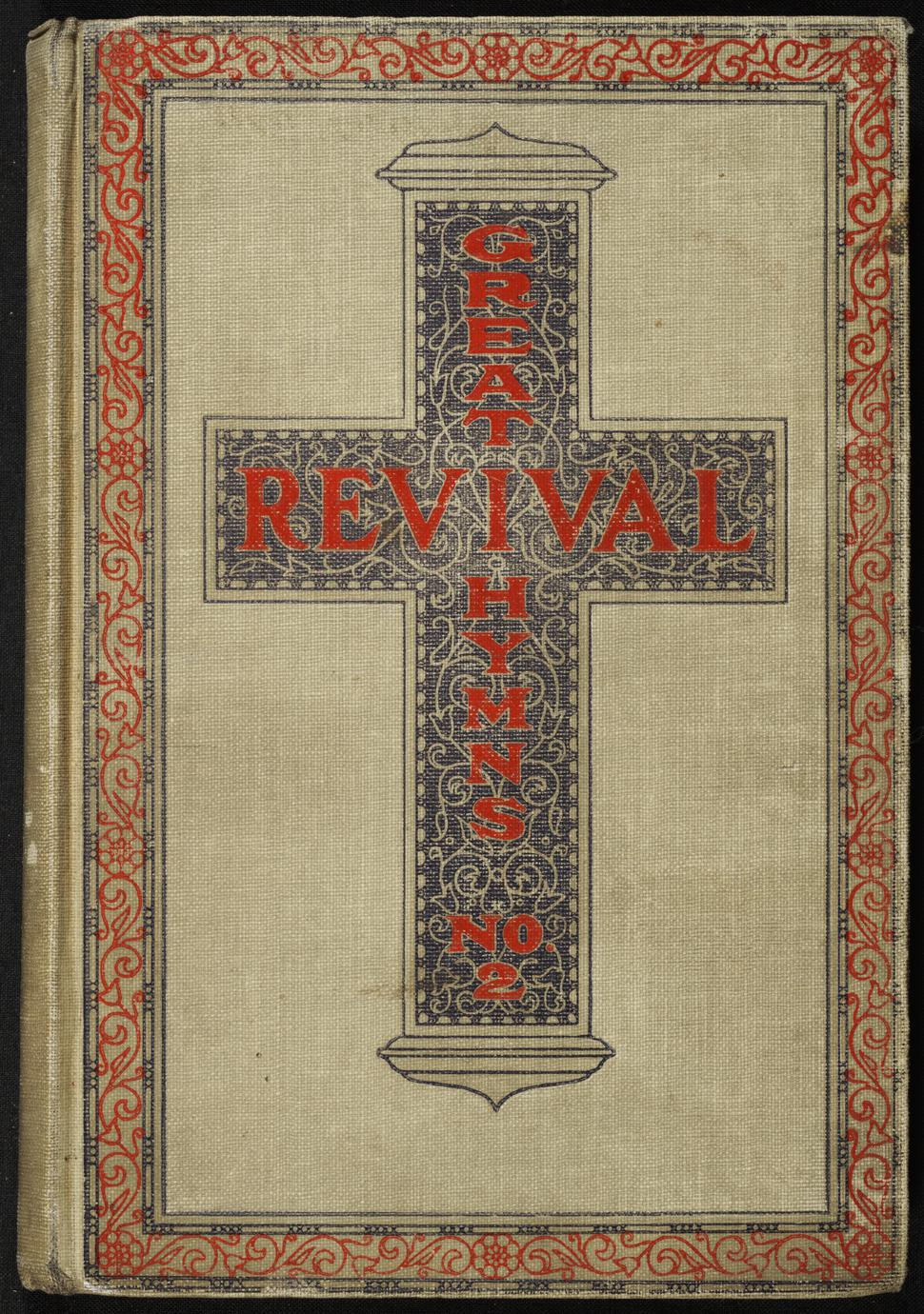 Great revival hymns, no. 2 : for the church, Sunday school and evangelistic services