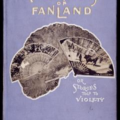Romances of fanland ; or, Stories told to Violett