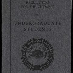 The University of Wisconsin regulations for the guidance of undergraduate students