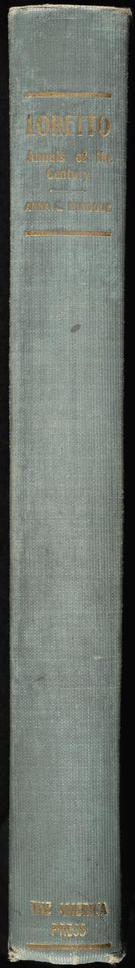 Loretto : annals of the century (2 of 2)