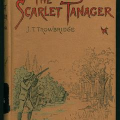The scarlet tanager and other bipeds