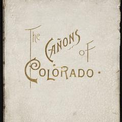 The cañons of Colorado