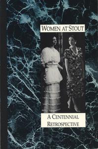 Women at Stout : a centennial retrospective