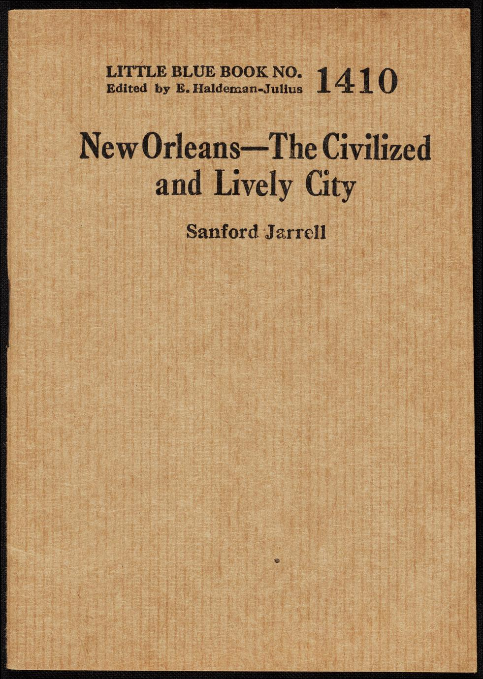 New Orleans : the civilized and lively city (1 of 2)