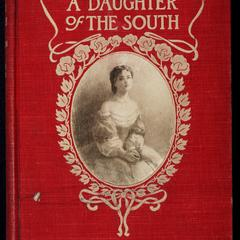 A daughter of the South : a war's end romance