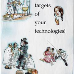 We refuse to be targets of your technologies