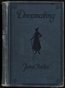 Dressmaking, a manual for schools and colleges