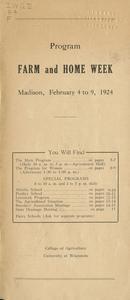 Farm and Home Week program : Madison, February 4 to 9, 1924