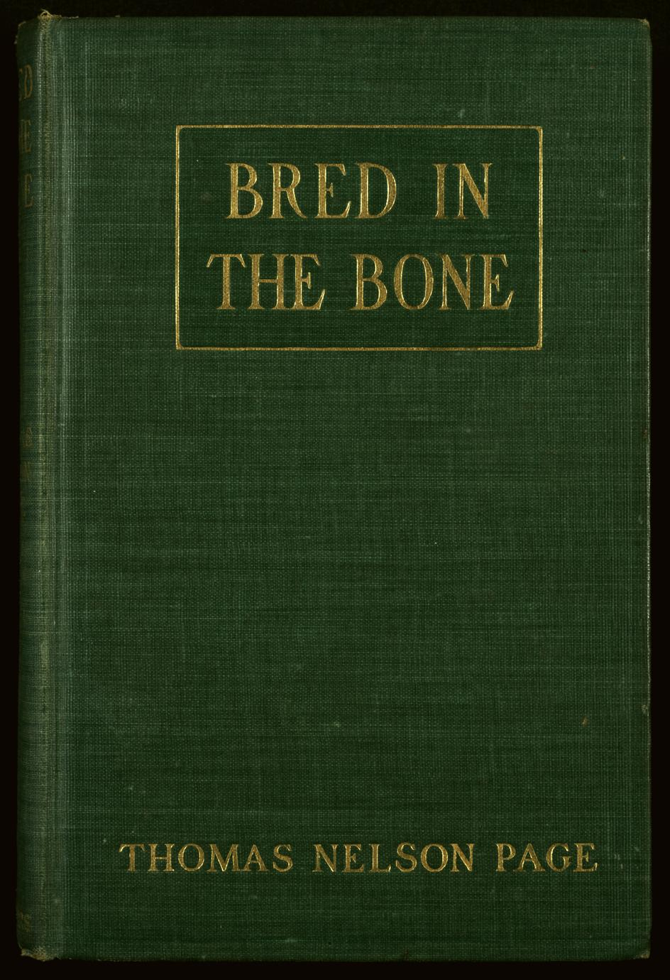 Bred in the bone (1 of 2)