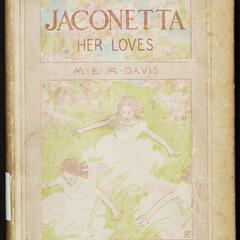 Jaconetta : her loves